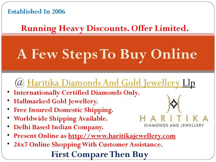 A Few Steps To Buy With Online Jewellery Store - Haritika Jewellery  Are you new to online shopping? Don't worry we will let you know how to buy online and what are the points which we need to do cross check before buying online. In this presentation you will read all about to buy with online jewellery store. One of the best online jewellery store is now in everyone's reach. Yes, you can just browse with your mobile on Haritika Jewellery website for third party International Certified labs…