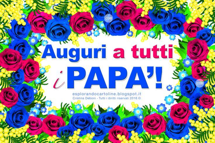 CARTOLINE Compleanno per Tutti i Gusti! CDB : Cartolina Festa del Papà, 19 Marzo 2016. Auguri a ...