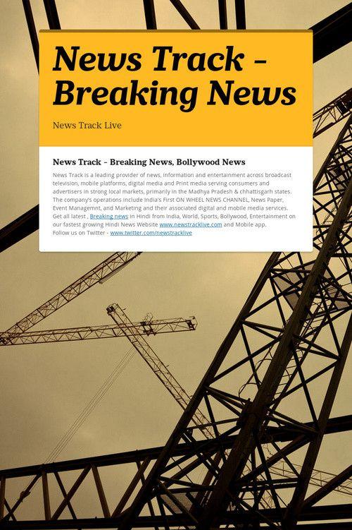 News Track - Breaking News