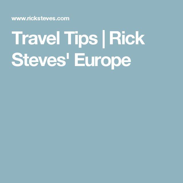 Travel Tips   Rick Steves' Europe
