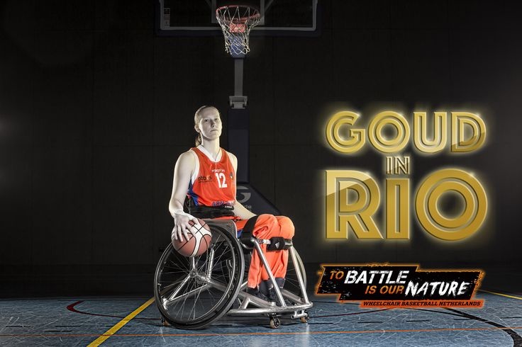 Ilse Arts - Wheelchair Basketball Netherlands 'To battle is our nature' Rolstoelbasketbal 'Gold in Rio'