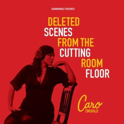 Deleted Scenes From The Cutting Room Floor ~ Caro Emerald, http://www.amazon.co.uk/dp/B0042L78MG/ref=cm_sw_r_pi_dp_j3oNrb0RBFM0R