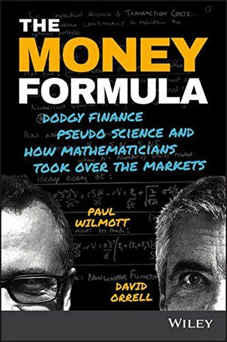 The Money Formula: Dodgy Finance, Pseudo Science, and How Mathematicians Took Over the Markets  US $19.63 & FREE Shipping  #bigboxpower #Wiley