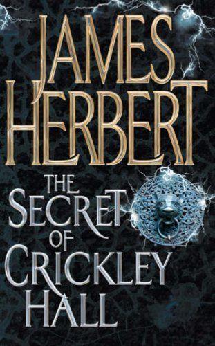 The Secret Of Crickley Hall, James Herbert
