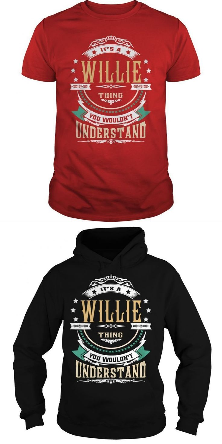 Willie . Its A Willie Thing You Wouldnt Understand  T Shirt Hoodie Hoodies Yearname Birthday #harley #davidson #willie #g #t #shirts #wicked #willie #t #shirt #willie #mcgee #t #shirt #willies #duck #diner #t #shirt