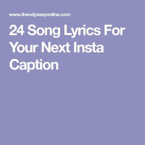 24 Song Lyrics For Your Next Insta Caption