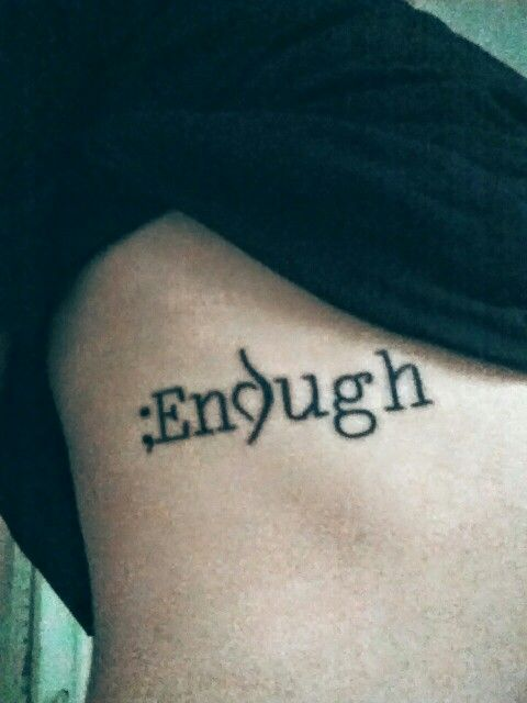My new tattoo :) i am enough The semi colon represents my choice to continue on in this world when it could have been a period. The neda symbol for how i am recovering from my ed I am enough #recovery #tattoo