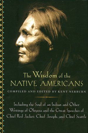 The Wisdom of Native Americans