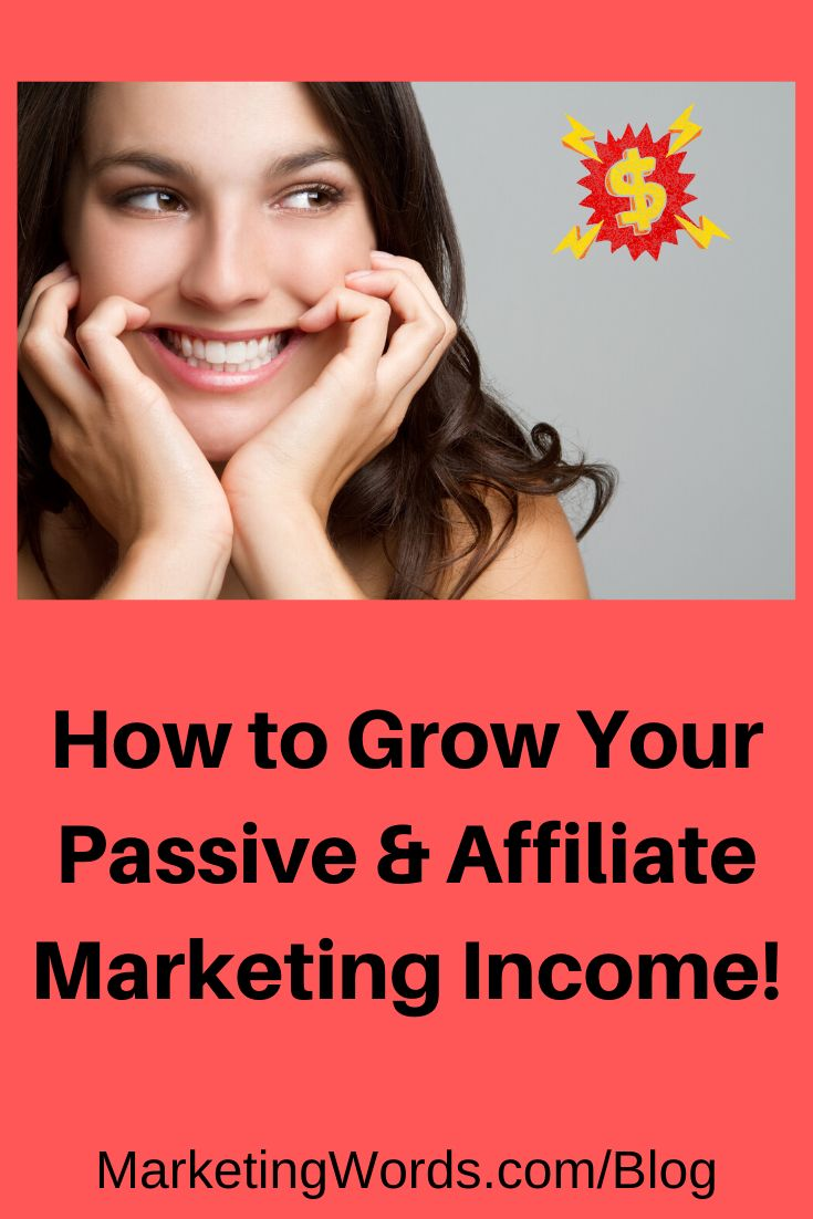 How to Grow Your Passive Income & Affiliate Marketing Income