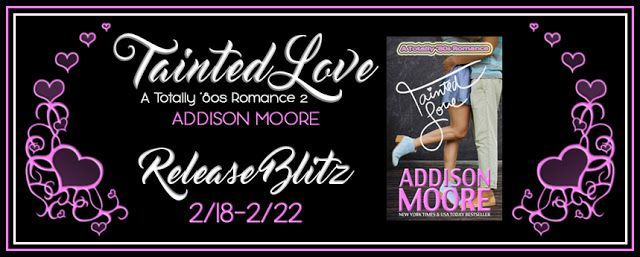 Best Book Boyfriends: RELEASE BLITZ!!! TAINTED LOVE...BY ADDISON MOORE