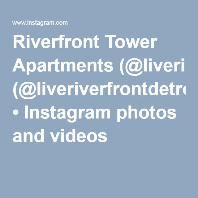 Riverfront Apartments: Riverfront Tower Apartments (@liveriverfrontdetroit