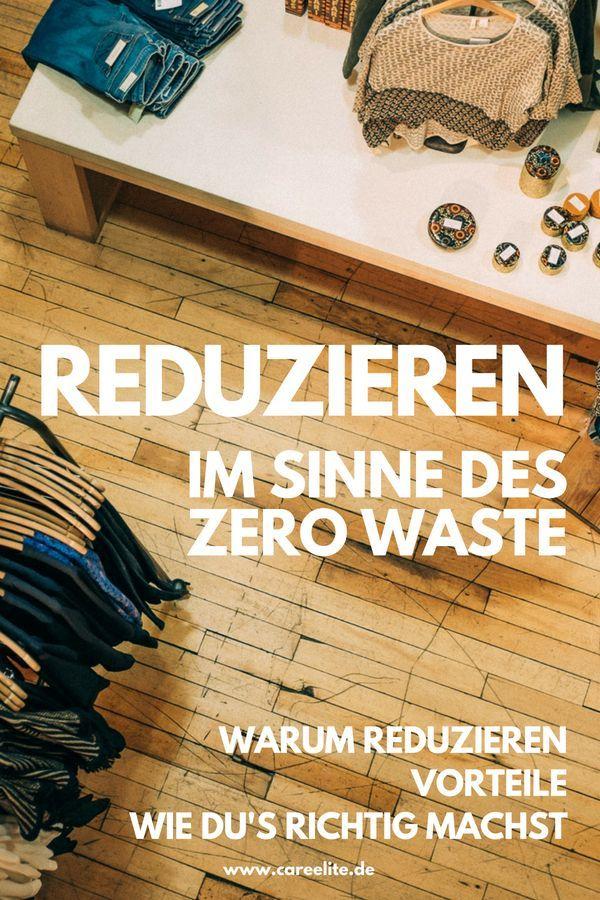 Reduzieren im Sinne des Zero Waste