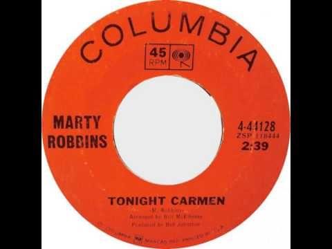Marty Robbins ~ Tonight Carmen - YouTube