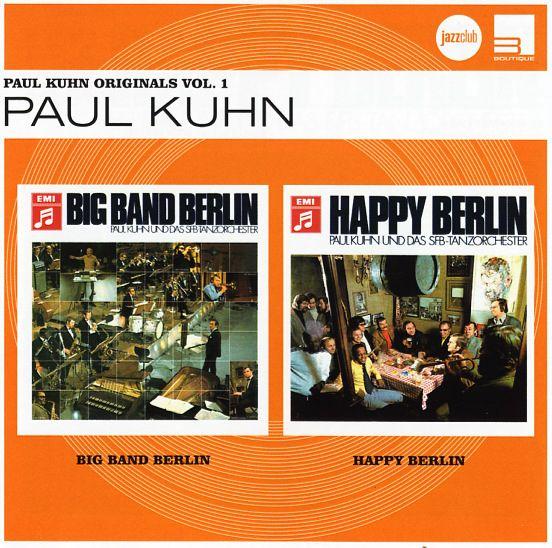 Paul Kuhn: Paul Kuhn Originals Vol 1 – Big Band Berlin/Happy Berlin