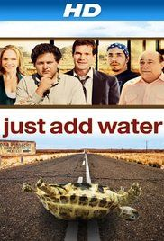 Just Add Water 2008 Full Movie. An offbeat romantic comedy about a decent guy, Ray Tuckby, with a dead-end life in the dead-end town of Trona, CA. After encouragement from a stranger whom he happens upon, Ray begins to dream again. He sheds the parasites in his life, musters the nerve to pursue his childhood love, and finally takes back his community by toppling the local teenage Meth-baron.