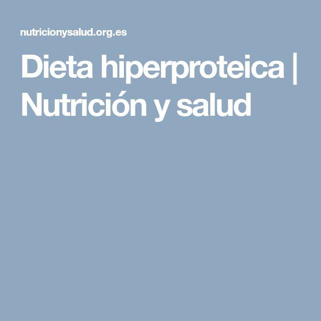 Dieta hiperproteica | Nutrición y salud
