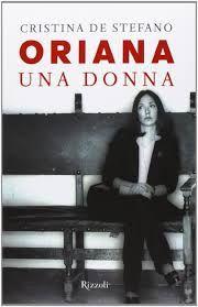 Cristina De Stefano - Oriana. Una donna