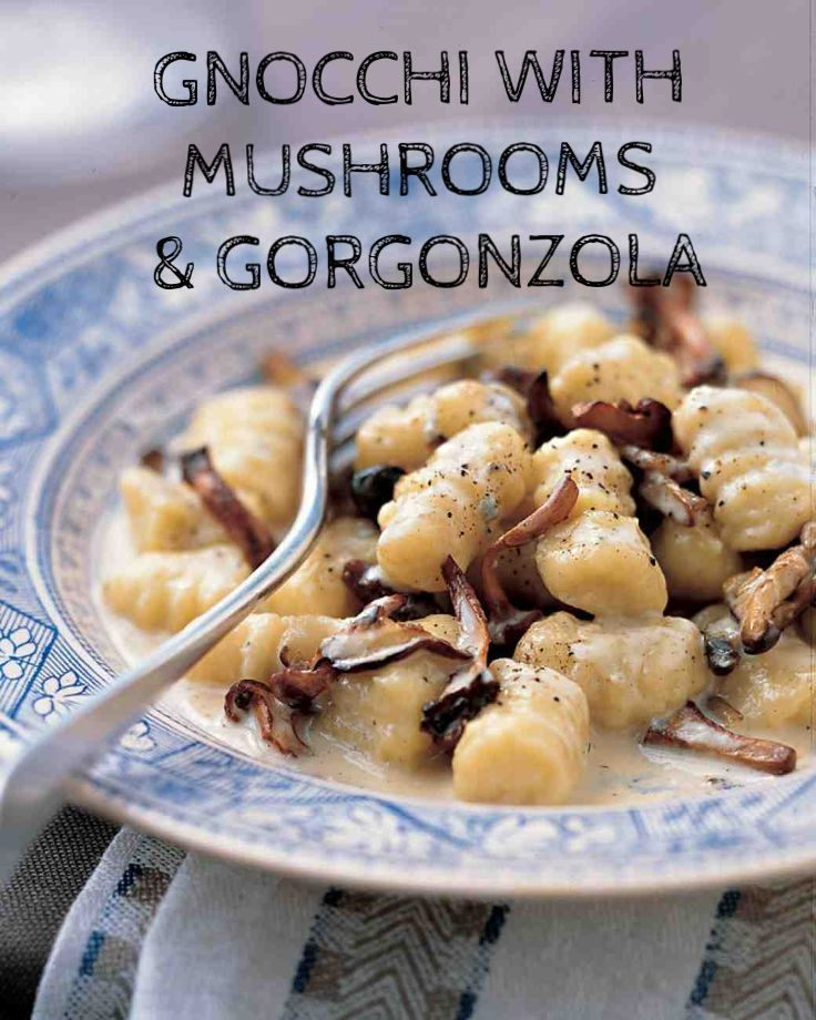 Gnocchi with Mushrooms and Gorgonzola Sauce | Martha Stewart Living - The earthy flavor of mushrooms is offset by a luscious Gorgonzola cheese sauce. It is important not to substitute another type of blue cheese in this dish; the creamy quality of genuine Gorgonzola is necessary for the best results.