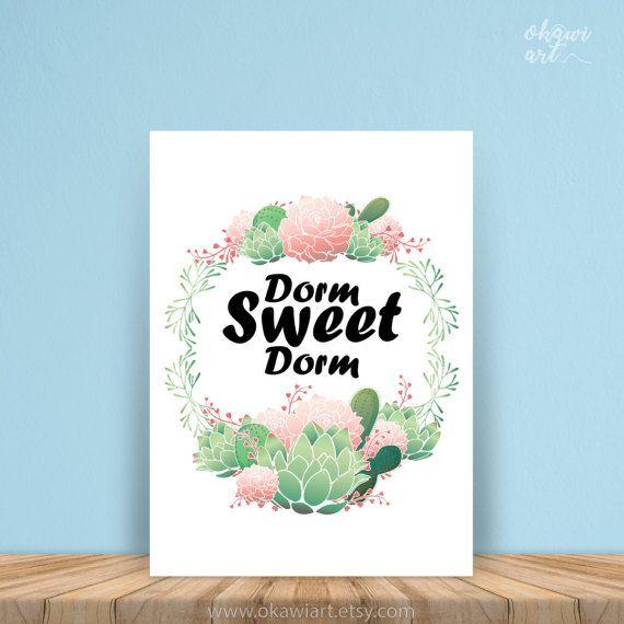 Dorm Sweet Dorm dorm print college dorm art dorm quote by OkawiArt