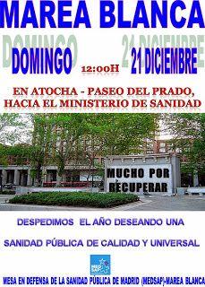 ECO-DIARIO-ALTERNATIVO: La Marea Blanca despedirá el año saliendo a la calle en defensa de la Sanidad Pública el 21 de diciembre 2014