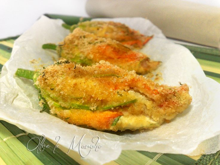 Fiori di Zucca al forno, ricetta vegetariana | Oltre le MarcheOltre le Marche