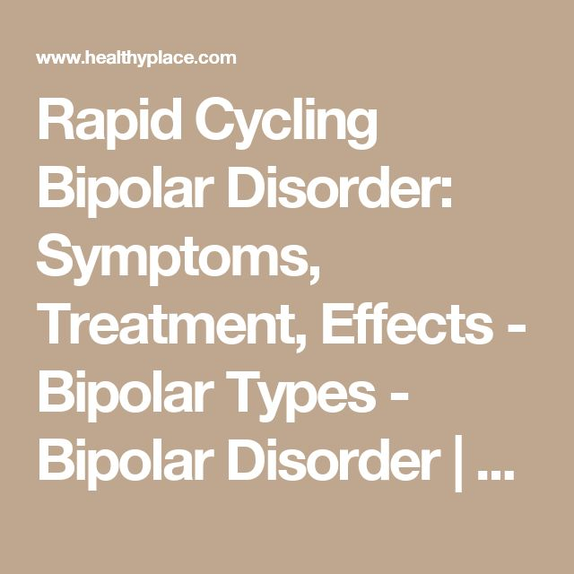the characteristics of the rapid cycling bipolar disorder a medical illness Rapid cycling means that someone will experience many episodes of illness the diagnosis of rapid cycling bipolar disorder is there a medical test for bipolar.