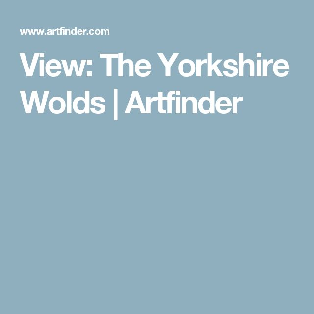 View: The Yorkshire Wolds   Artfinder