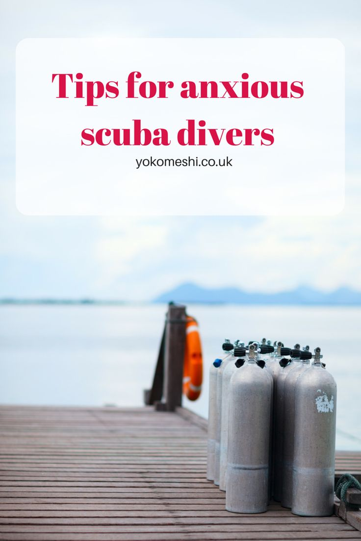 Tips for anxious scuba divers.  How to not miss out on scuba diving due to nerves.  www.yokomeshi.co.uk