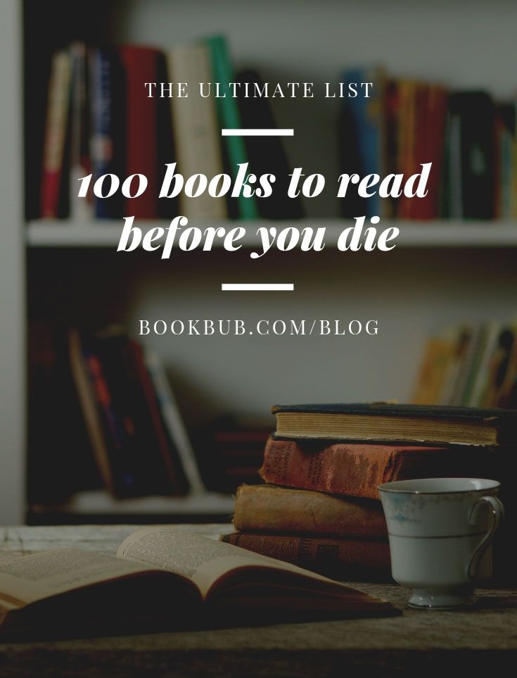 100 Books To Read Before You Die 100 Books To Read Books To