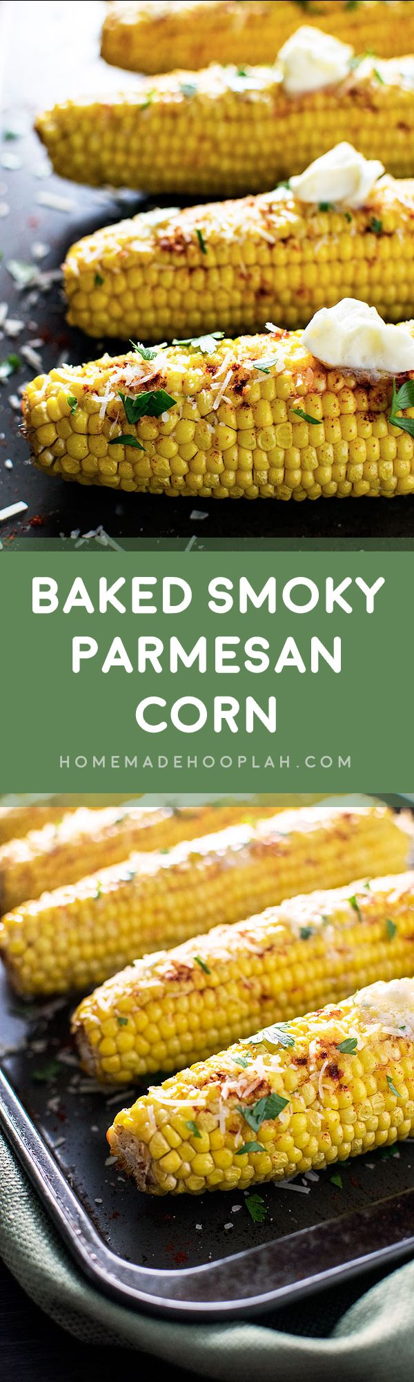 Baked Smoky Parmesan Corn! Baked corn on the cob with garlic butter ...