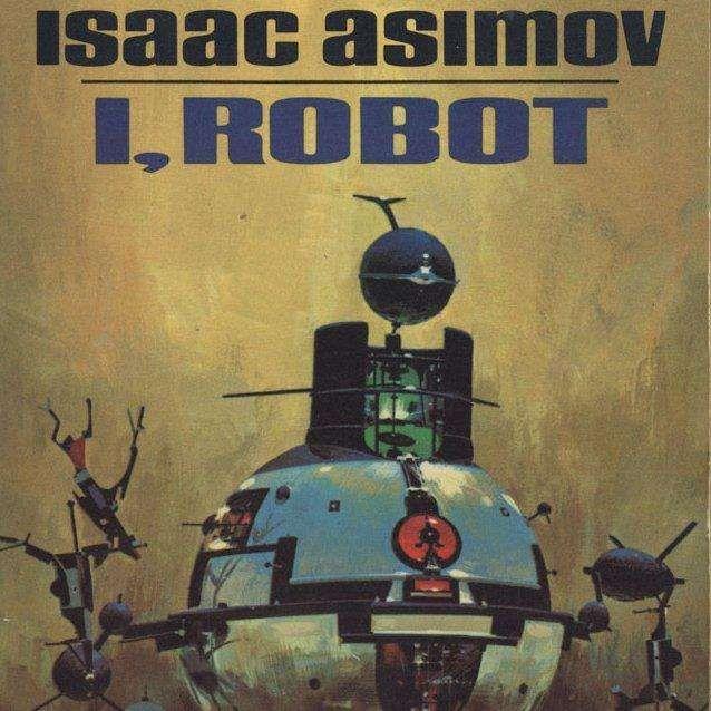 Greatest Sci-Fi Novels - I,Robot