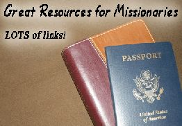 This site has LOTS of great links to practical resources for missionaries! Everything from discount plane tickets to support raising software, solar technology, furlough housing, foreign language ministry media, and so much more!