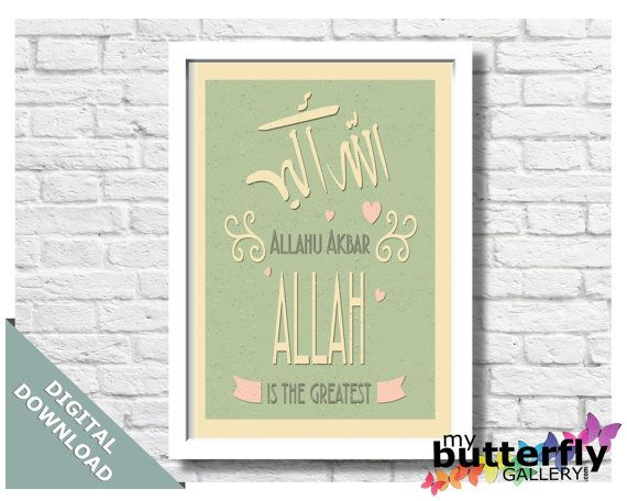Allahu Akbar  Instant Digital Download  by MyButterflyGallery