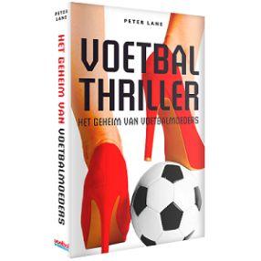 Peter Lane - Het Geheim Van Voetbalmoeders