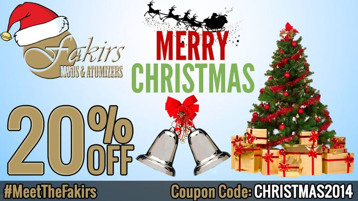 %20 discount on sitewide. Campaign will continue until January 2, 2015.  Happy Merry Christmas!  Best regards.  #MerryChristmas #MerryChristmas2014 #discount #coupon #MeetTheFakirs #ecig #vape #vapeon #vapelyfe #vapefam #vapearazzi #instavape #nwvapers #calivapers #vapestagram #vapecommunity #vapeporn #vaporporn #vaporlife #vapelife #vapelove #clouds #cloudchaser #vapefamous #vapershouts #vapetricks #authentic #notaclone #VapeCourtesy #vapecommunity