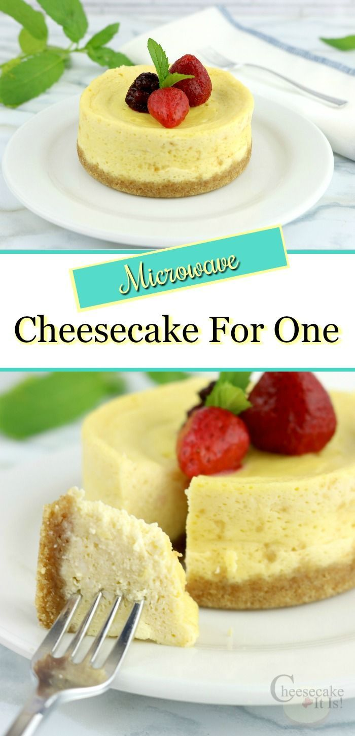 Simple Microwave Cheesecake For One Cheesecake It Is Recipe Easy Cheesecake Recipes Cheesecake Recipes Cheesecake