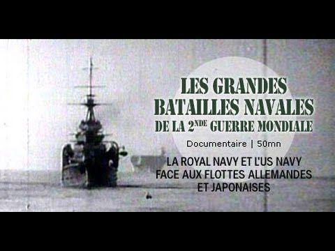 Les grandes batailles navales de la 2nd guerre mondiale - Documentaire