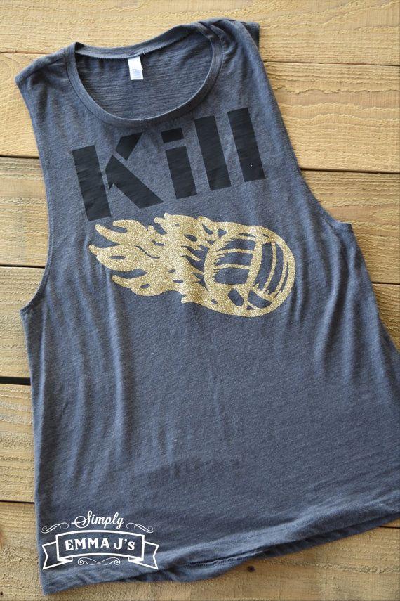 Kill volleyball shirt volleyball muscle shirt by SimplyEmmaJs