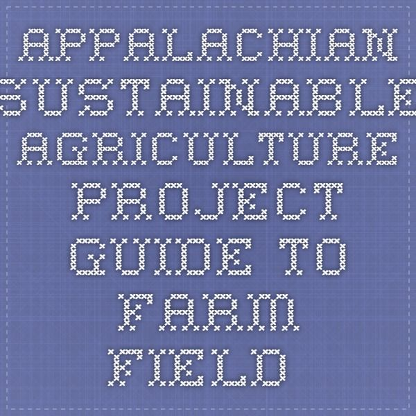 Appalachian Sustainable Agriculture Project Guide to Farm Field Trips