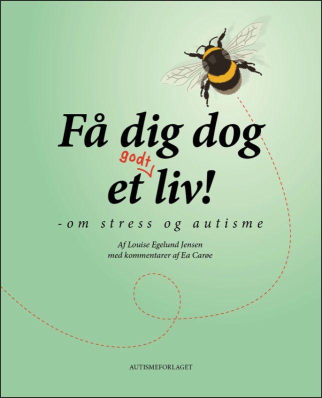 Stress og autisme / Louise Egelund Jensen / Autismetanken