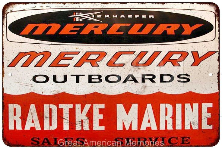 Radtke Marine Mercury Outboards Vintage Look Reproduction Sign 8x12 8121734