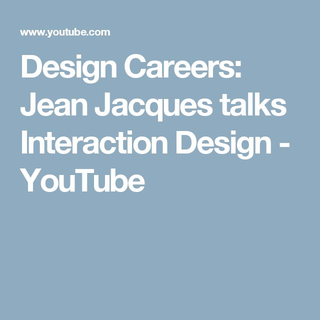 Design Careers: Jean Jacques talks Interaction Design - YouTube