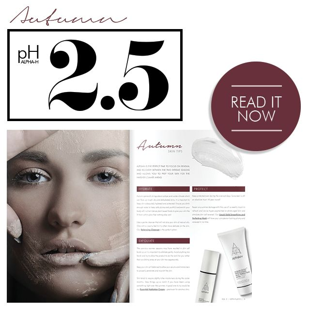 With cooler months around the corner, it is the perfect time to focus on renewal and recovery! Find out our top tips for this Autumn and prepping for the season ahead in our latest pH2.5 edition issuu.com/alpha-h