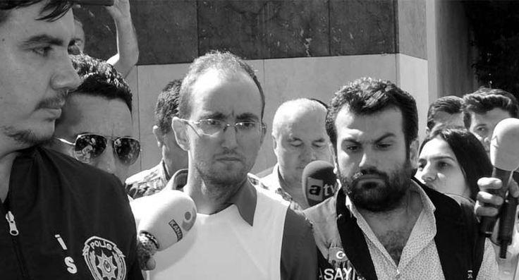 Beraatini istedi: Atalay Filiz'in 'akıl sağlığı yerinde'ymiş