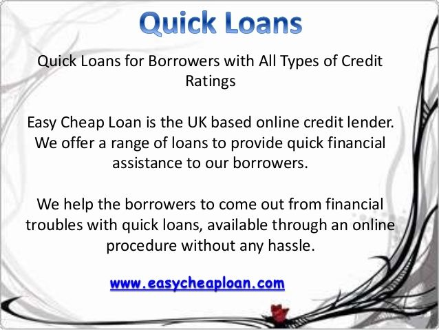 Easy Cheap Loan is helping UK people to get instant funds with bad credit score through the means of quick loans. The loans are provided on valuable features.