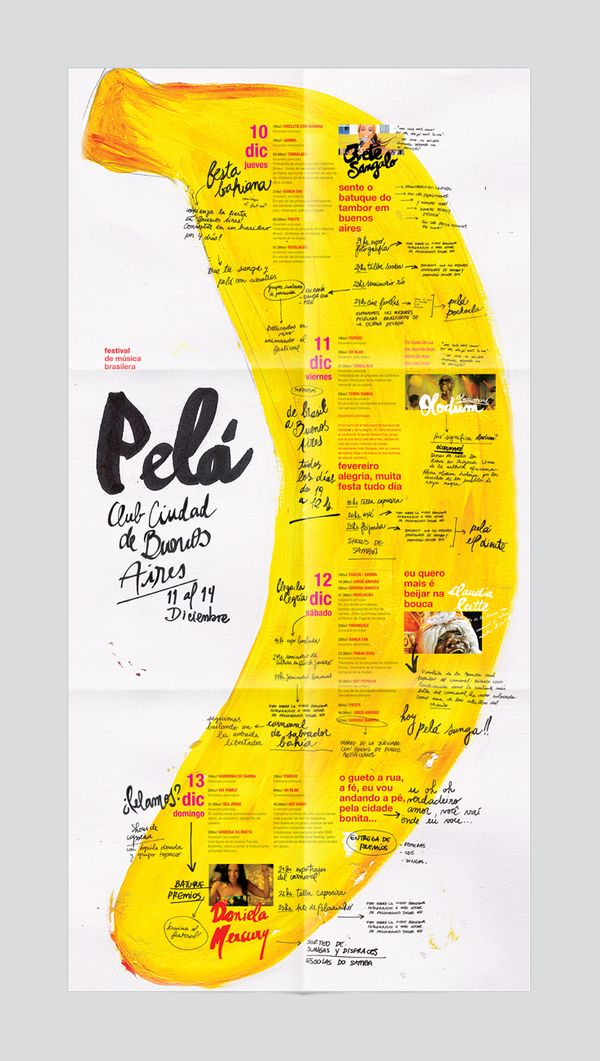 Pelá - Brazilian Festival by Osh Grassi, via Behance I like the unique style of illustration, and editorial style that has hand writing and typed letters positioned together. Very nice colour scheme (Black, yellow, and red)