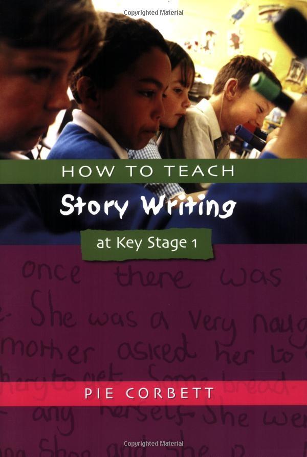 HOW TO TEACH STORY WRITING AT KS1 Writers' Workshop Series: Amazon.co.uk: Pie Corbett: Books
