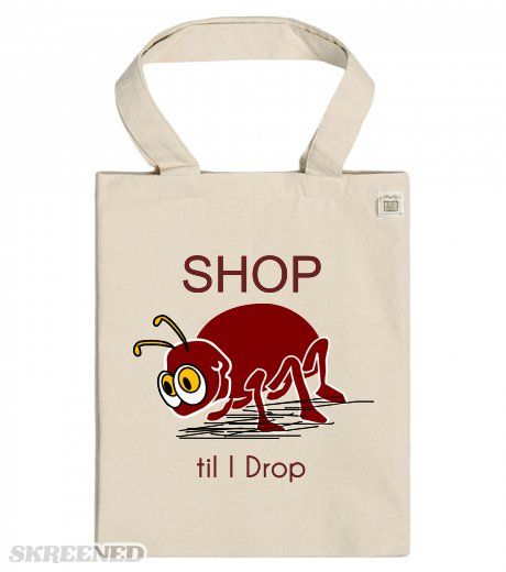 Shop til I Drop ECO Tote Bag