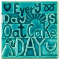 Everyday is oatcake day, a famous Stoke on Trent delicacy glorified by this wonderful ceramic coaster tile by Moorland Pottery available at Barewall £11.95