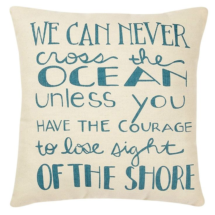 lose sight of the shore: Blue Crosses, Beaches Waves, Beaches House, New Apartment, Quote, The Ocean, Lose Sight, Cream Blue, Ocean Pillows